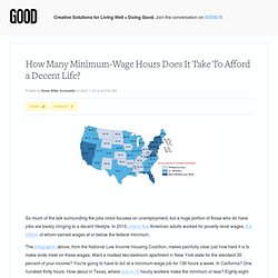 How Many Minimum-Wage Hours Does It Take to Afford a Decent Life? - News