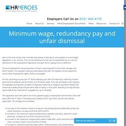Minimum wage, redundancy pay and unfair dismissal