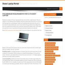 Five Minimum Requirements for a Student Laptop