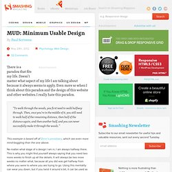 MUD: Minimum Usable Design