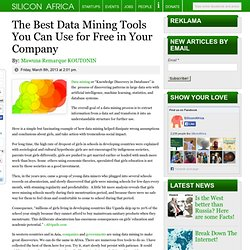The Best Data Mining Tools You Can Use for Free in Your Company