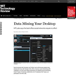 Data Mining Your Desktop