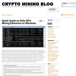 Quick Guide on Solo GPU Mining Ethereum on Windows - Crypto Mining Blog