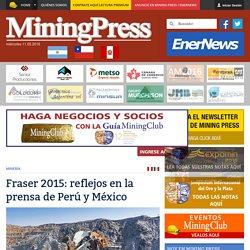 Fraser 2015: reflejos en la prensa de Perú y México