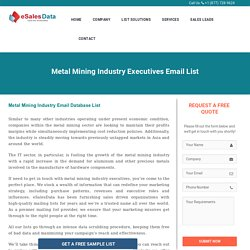 Metal Mining Industry Executives Email List