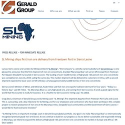 SL Mining ships first iron ore delivery from Sierra Leone