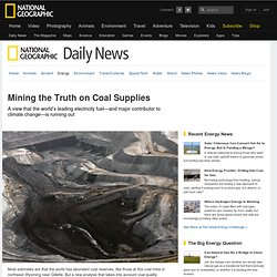 Mining the Truth on Coal Supplies