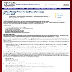 A Data Mining Primer for the Data Warehouse Professional