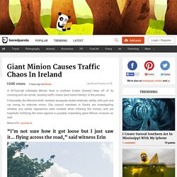 Giant Minion Causes Traffic Chaos In Ireland