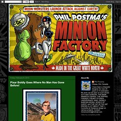 MINION FACTORY: Pixar Boldly Goes Where No Man Has Gone Before!