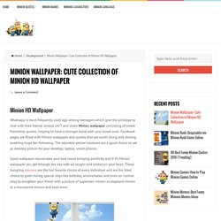 Minion Wallpaper: Cute Collection of Minion HD Wallpaper