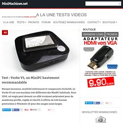 Test : Vorke V1, un MiniPC hautement recommandable
