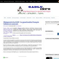 Miniputsch à la GLNF : Le grand maître François Stifani est cont