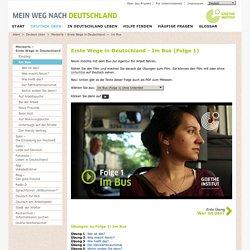 Deutsch üben - Miniserie – Erste Wege in Deutschland - Im Bus-Goethe-Institut
