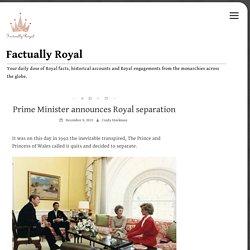 Prime Minister announces Royal separation