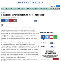 Is the Prime Minister Becoming More Presidential?