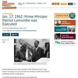 Jan. 17, 1961: Prime Minister Patrice Lumumba was Executed