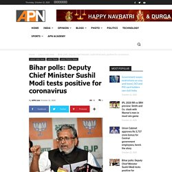 Bihar polls: Deputy Chief Minister Sushil Modi tests positive for coronavirus