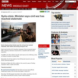 Syria crisis: Minister says civil war has reached stalemate