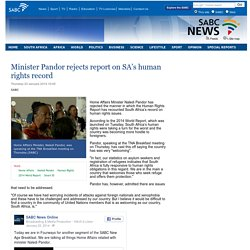 Minister Pandor rejects report on SA's human rights record:Thursday 23 January 2014