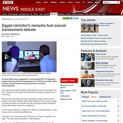 Egypt minister's remarks fuel sexual harassment debate