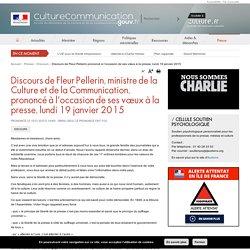 Discours de Fleur Pellerin prononcé à l'occasion de ses vœux à la presse, lundi 19 janvier 2015
