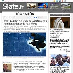 2012: Pour un ministère de la culture, de la communication et du numérique
