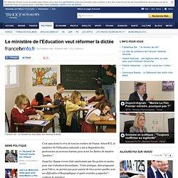 Le ministère de l'Education veut réformer la dictée