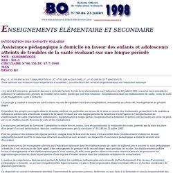 Circulaire n°98-151 du 17 juillet 1998 : Assistance pédagogique à domicile