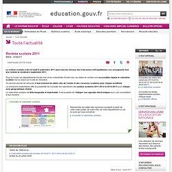 Rentrée scolaire 2011 - Ministère de l'éducation nationale