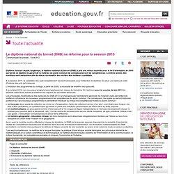 Le diplôme national du brevet (DNB) se réforme pour la session 2013