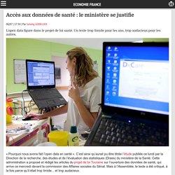 Accès aux données de santé: le ministère se justifie - Economie France