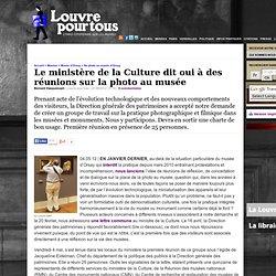 Le ministère de la Culture dit oui à des réunions sur la photo au musée
