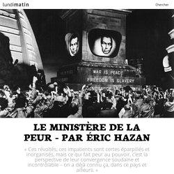 Le ministère de la peur - par Éric Hazan
