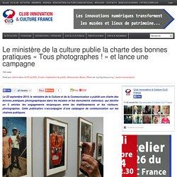 Le ministère de la culture publie la charte des bonnes pratiques «Tous photographes !» et lance une campagne