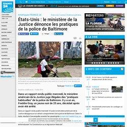 États-Unis : le ministère de la Justice dénonce les pratiques de la police de Baltimore