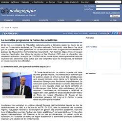 Le ministère programme la fusion des académies