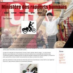 Ministère des rapports humains: Le Crieur