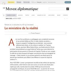 Le ministère de la réalité, par Pierre Rimbert (Le Monde diplomatique, mars 2021)