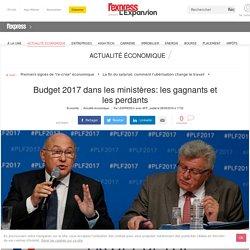Budget 2017 dans les ministères: les gagnants et les perdants
