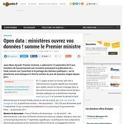 Open data : ministères ouvrez vos données ! somme le Premier Ministre