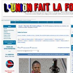 Re: 50.000 employés au black dans nos ministères, dont 40.500 à la Justice ! [Actualité en France] : Union patriote face à l'islam, l'UE et traitres politiques