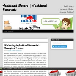 Ministering As Auckland Removalists Throughout Province