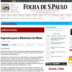 Sugestões para o Ministério de Dilma - 27/11/2014 - Guilherme Boulos - Colunistas