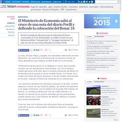 El Ministerio de Economía salió al cruce de una nota del diario Perfil y defiende la colocación del Bonar 24