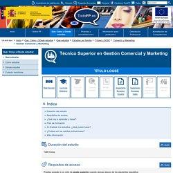 Técnico Superior en Gestión Comercial y Marketing - TodoFP - Ministerio de Educación y Formación Profesional