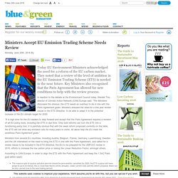Ministers Accept EU Emission Trading Scheme Needs Review