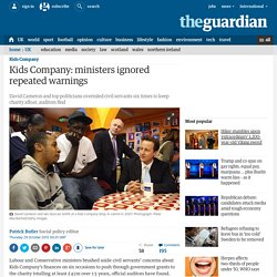 Kids Company: ministers ignored repeated warnings