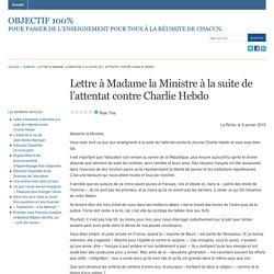 Lettre à Madame la Ministre à la suite de l'attentat contre Charlie Hebdo « Objectif 100%