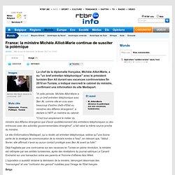 France: la ministre Michèle Alliot-Marie continue de susciter la polémique